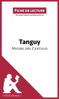 ebook: Tanguy de Michel del Castillo (Fiche de lecture)