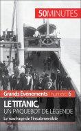 ebook: Le Titanic, un paquebot de légende