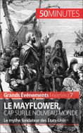 ebook: Le Mayflower, cap sur le Nouveau Monde
