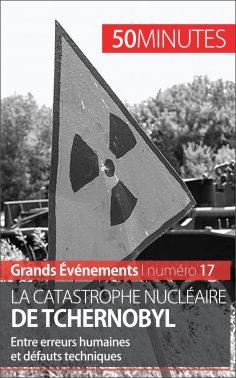 eBook: La catastrophe nucléaire de Tchernobyl