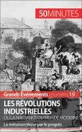 eBook: Les révolutions industrielles ou la naissance du monde moderne