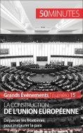 eBook: La construction de l'Union européenne
