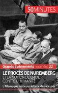 eBook: Le procès de Nuremberg et la notion de crime contre l'humanité