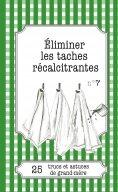 eBook: Éliminer les taches récalcitrantes