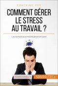 ebook: Comment gérer le stress au travail ?