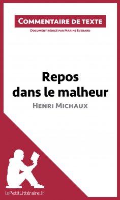 eBook: Repos dans le malheur d'Henri Michaux