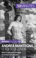 ebook: Andrea Mantegna, le roi de l'illusion