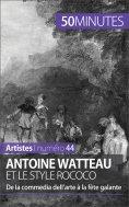 ebook: Antoine Watteau et le style rococo
