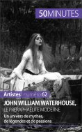 eBook: John William Waterhouse, le préraphaélite moderne