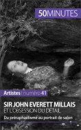 eBook: Sir John Everett Millais et l'obsession du détail