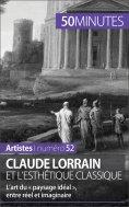 eBook: Claude Lorrain et l'esthétique classique