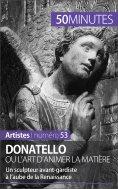 ebook: Donatello ou l'art d'animer la matière