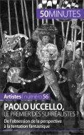 ebook: Paolo Uccello, le premier des surréalistes ?