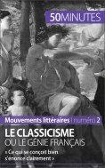 eBook: Le classicisme ou le génie français