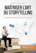 ebook: Maîtriser l'art du storytelling