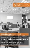 ebook: Comment lutter contre l'absentéisme au travail ?