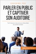 ebook: Parler en public et captiver son auditoire