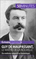 eBook: Guy de Maupassant, le maître de la nouvelle