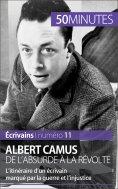 ebook: Albert Camus, de l'absurde à la révolte