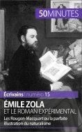 eBook: Émile Zola et le roman expérimental