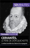 ebook: Cervantès, le père de Don Quichotte