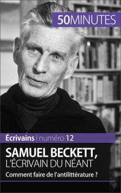 eBook: Samuel Beckett, l'écrivain du néant