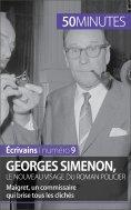 ebook: Georges Simenon, le nouveau visage du roman policier