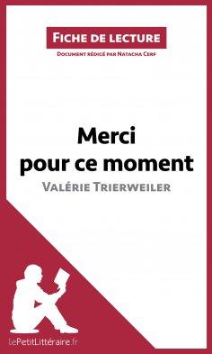 eBook: Merci pour ce moment de Valérie Trierweiler (Fiche de lecture)