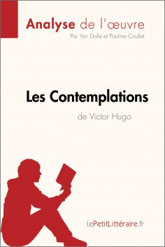 ebook: Les Contemplations de Victor Hugo (Analyse de l'oeuvre)