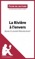 ebook: La Rivière à l'envers de Jean-Claude Mourlevat