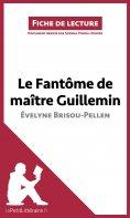 ebook: Le Fantôme de Maître Guillemin d'Évelyne Brisou-Pellen