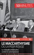 eBook: Le maccarthysme ou la peur Rouge