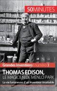 eBook: Thomas Edison, le magicien de Menlo Park