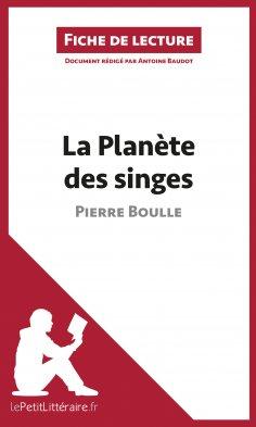 eBook: La Planète des singes de Pierre Boulle (Fiche de lecture)