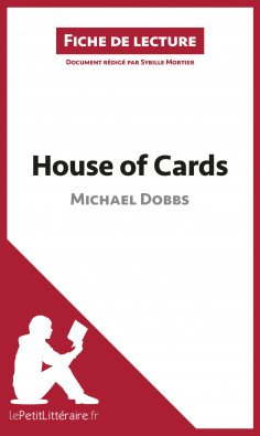 ebook: House of Cards de Michael Dobbs (Fiche de lecture)