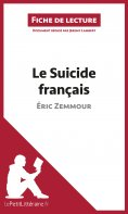 eBook: Le Suicide français d'Éric Zemmour (Fiche de lecture)