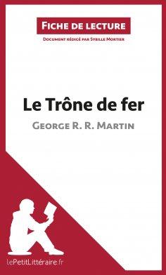 eBook: Le Trône de fer de George R. R. Martin (Fiche de lecture)