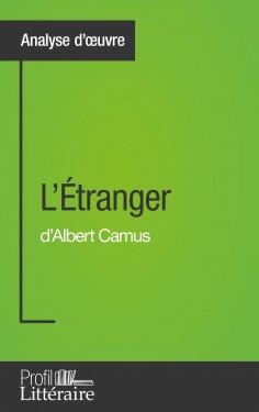 ebook: L'Étranger d'Albert Camus (Analyse approfondie)