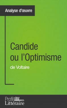 ebook: Candide ou l'Optimisme de Voltaire (Analyse approfondie)