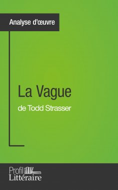 ebook: La Vague de Todd Strasser (Analyse approfondie)