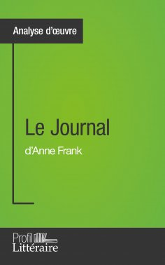 eBook: Le Journal d'Anne Frank (Analyse approfondie)