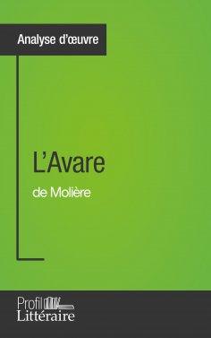 eBook: L'Avare de Molière (Analyse approfondie)