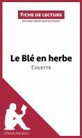 ebook: Le Blé en herbe de Colette