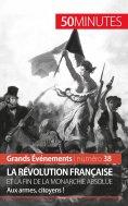 eBook: La Révolution française et la fin de la monarchie absolue