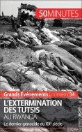 eBook: L'extermination des Tutsis au Rwanda