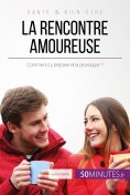 eBook: La rencontre amoureuse