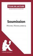 ebook: Soumission de Michel Houellebecq (Fiche de lecture)