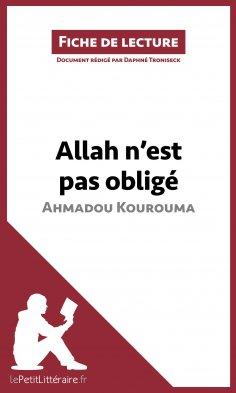 eBook: Allah n'est pas obligé d'Ahmadou Kourouma (Fiche de lecture)