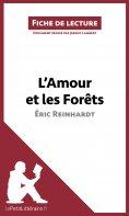 ebook: L'Amour et les Forêts d'Éric Reinhardt (Fiche de lecture)