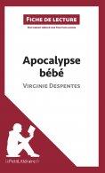 eBook: Apocalypse bébé de Virginie Despentes (Fiche de lecture)